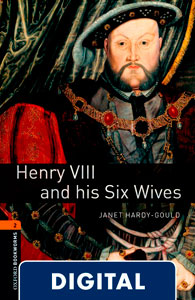 Oxford Bookworms 2. Henry VIII and His Six Wives (OLB eBook)