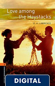 Oxford Bookworms 2. Love Among the Haystacks (OLB eBook)