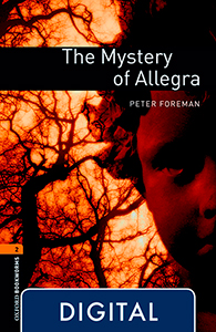 Oxford Bookworms 2. The Mystery of Allegra (OLB eBook)
