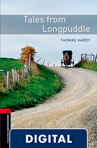 Oxford Bookworms 2. Tales from Longpuddle (OLB eBook)