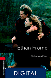 Oxford Bookworms 3. Ethan Frome (OLB eBook)
