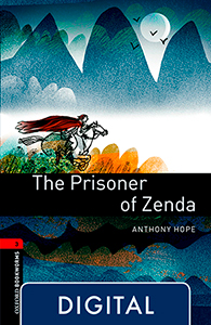 Oxford Bookworms 3. The Prisoner of Zenda (OLB eBook)