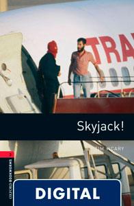 Oxford Bookworms 3. Skyjack! (OLB eBook)