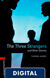 Oxford Bookworms 3. The Three Strangers and Other Stories (OLB eBook)