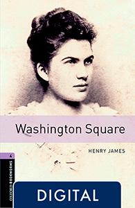 Oxford Bookworms 4. Washington Square (OLB eBook)
