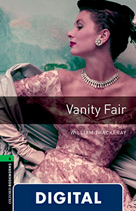 Oxford Bookworms 6. Vanity Fair (OLB eBook)