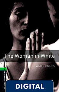 Oxford Bookworms 6. The Woman in White (OLB eBook)