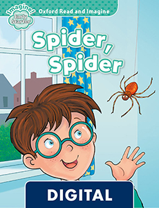 Oxford Read and Imagine Early Starter. Spider, Spider (OLB eBook)