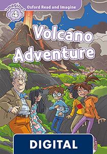 Oxford Read and Imagine 4. Volcano Adventure (OLB eBook)