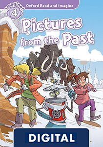 Oxford Read and Imagine 4. Pictures Form the Past (OLB eBook)
