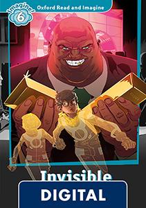 Oxford Read and Imagine 6. Invisible (OLB eBook)