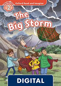 Oxford Read and Imagine 2. The Big Storm (OLB eBook)