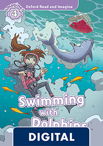 Oxford Read and Imagine 4. Swimming with Dolphins (OLB eBook)