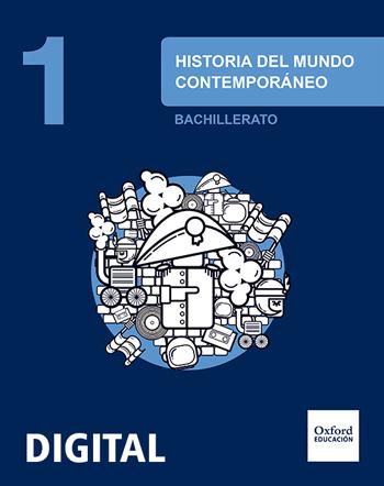 Inicia Digital - Historia del Mundo Contemporáneo 1.º Bachillerato. Licencia alumno