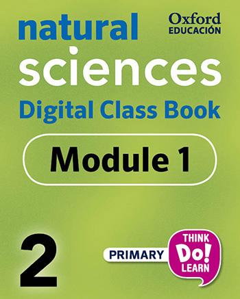 Think Do Learn Natural Sciences 2 Digital Class book, Module 1